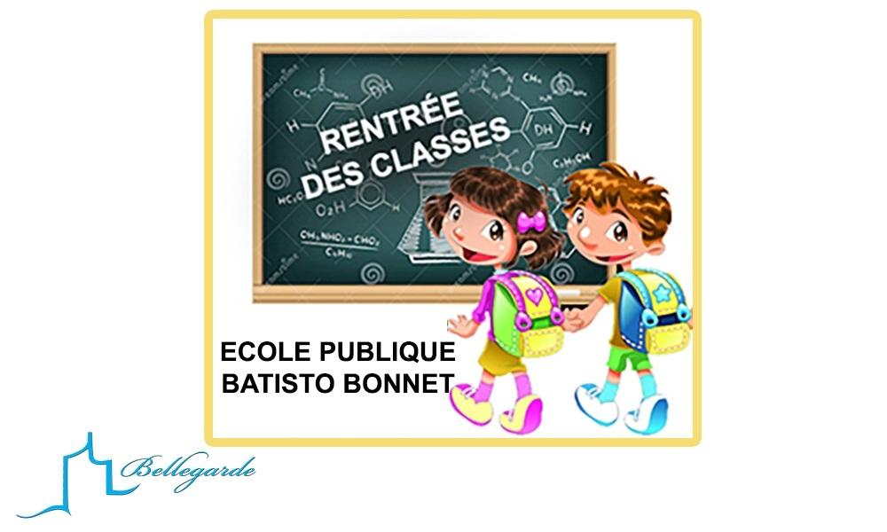 RENTRÉE DES CLASSES – ÉCOLE BATISTO BONNET