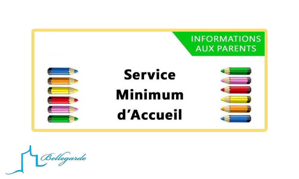 SERVICE MINIMUM D'ACCUEIL